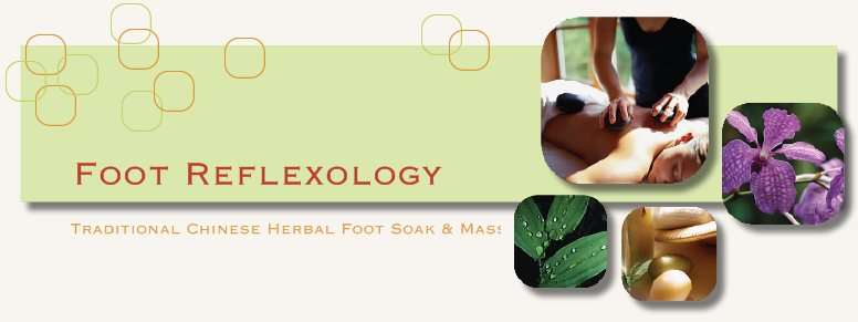 Foot Reflexology - Traditional Chinese Herbal Foot Soak & Massage